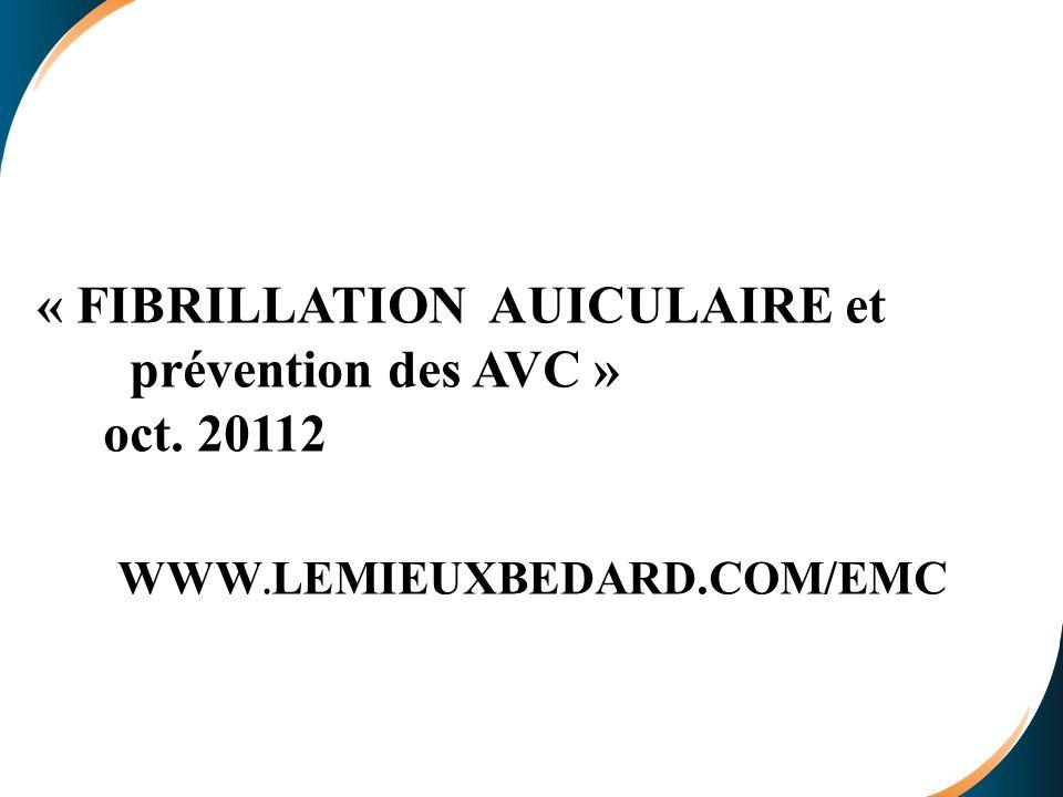 « FIBRILLATION AUICULAIRE et prévention des AVC » oct. 20112