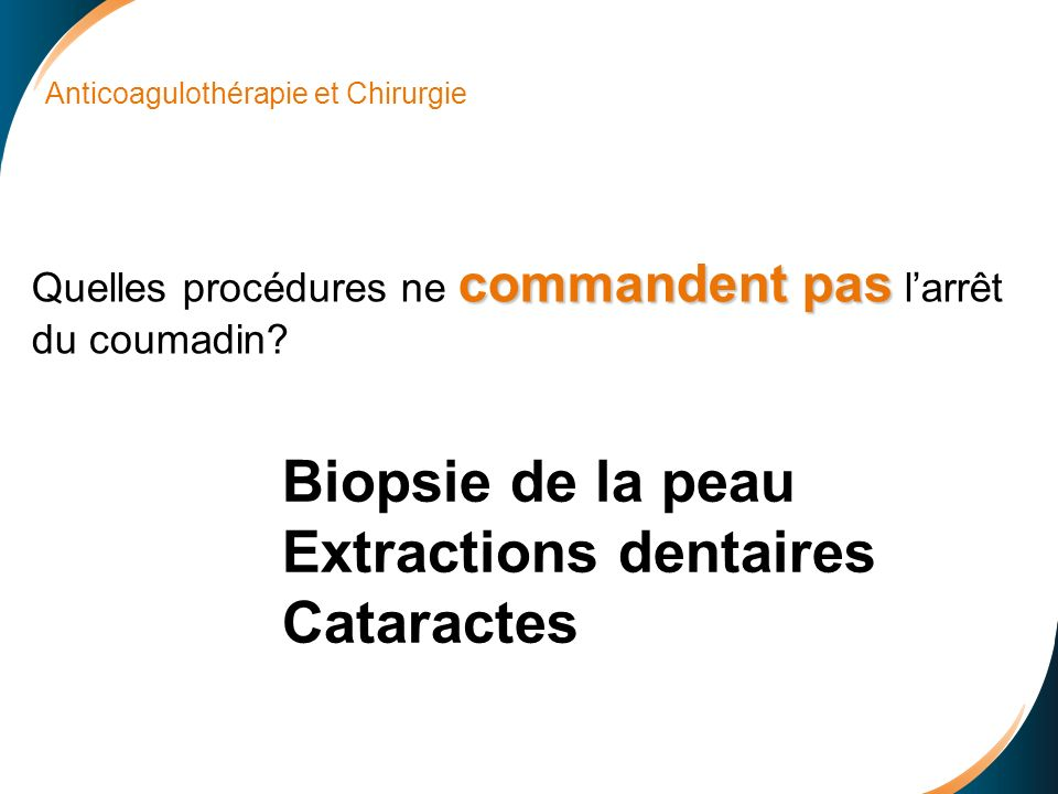 Extractions dentaires Cataractes