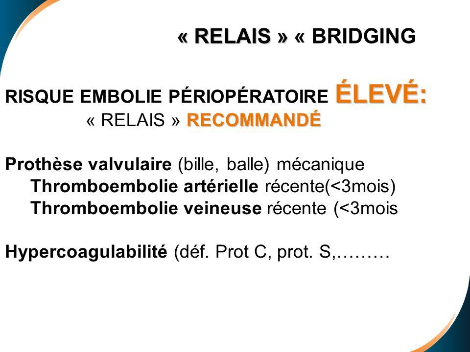 « RELAIS » « BRIDGING RISQUE EMBOLIE PÉRIOPÉRATOIRE ÉLEVÉ: