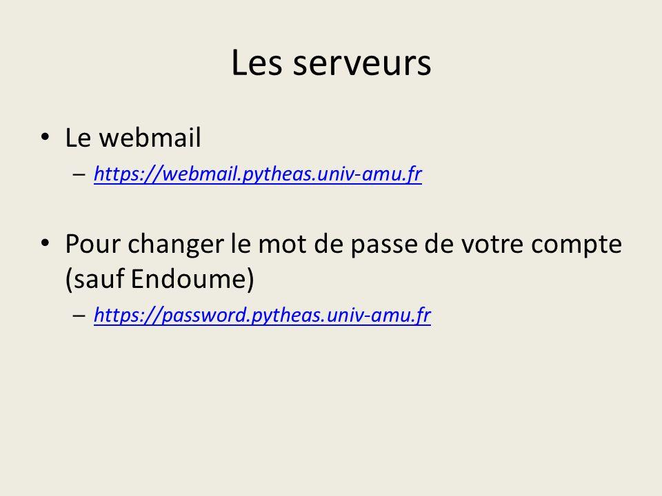 Les serveurs Le webmail