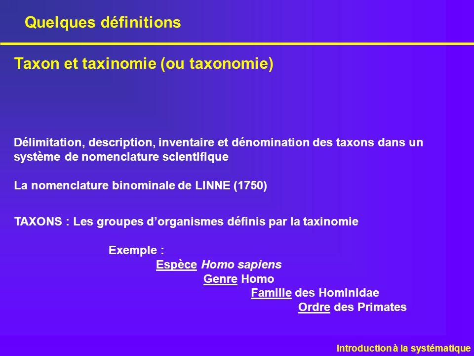 Taxon et taxinomie (ou taxonomie)