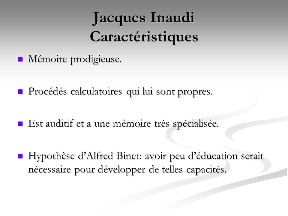Jacques Inaudi Caractéristiques