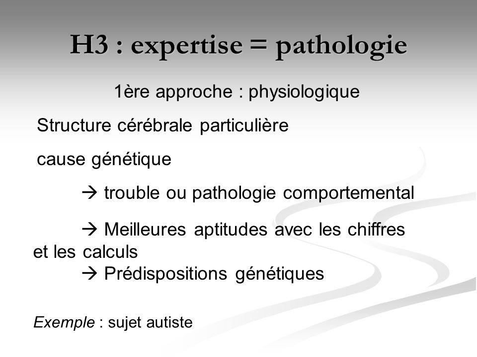 H3 : expertise = pathologie
