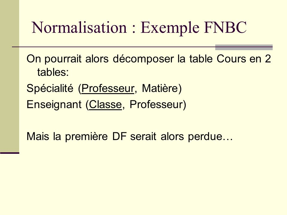 Normalisation : Exemple FNBC