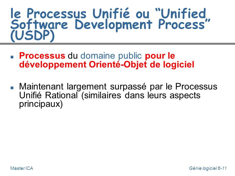le Processus Unifié ou Unified Software Development Process (USDP)