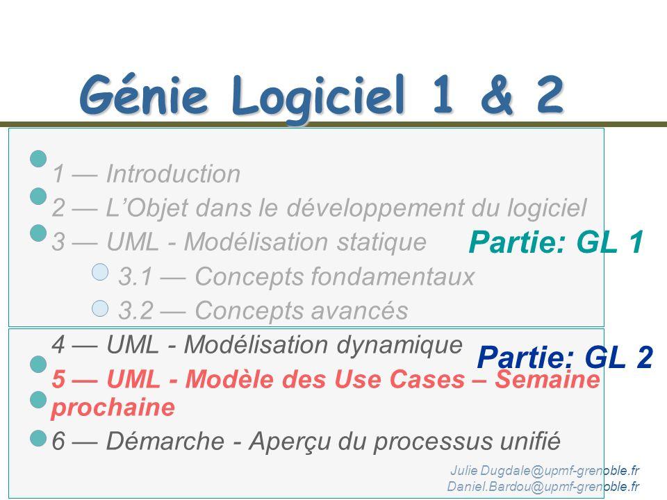 Génie Logiciel 1 & 2 Partie: GL 1 Partie: GL 2 1 — Introduction