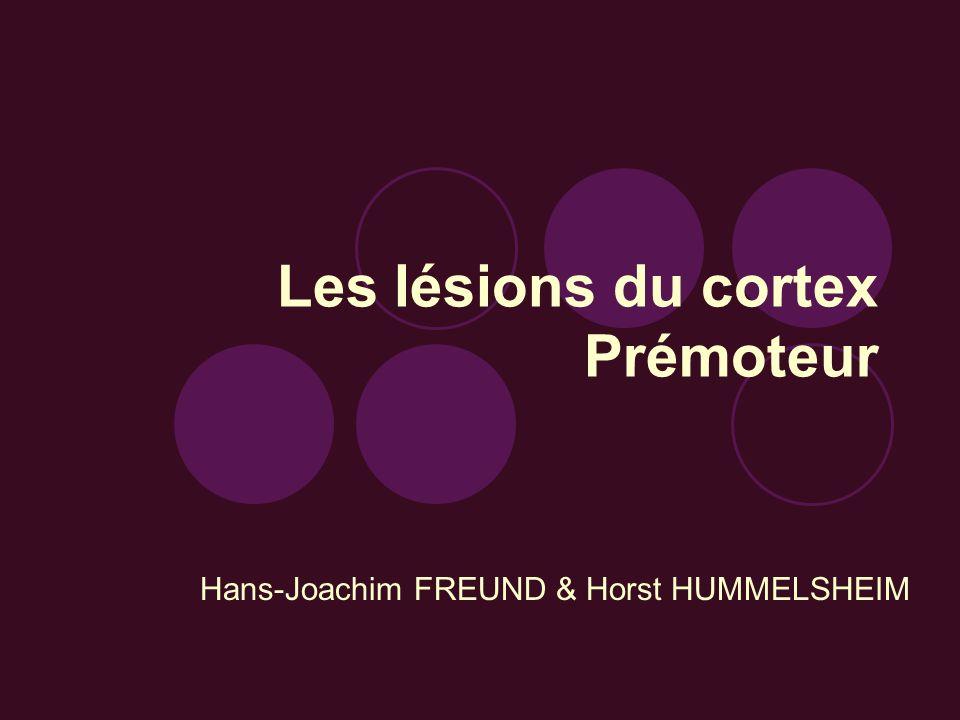 Les lésions du cortex Prémoteur
