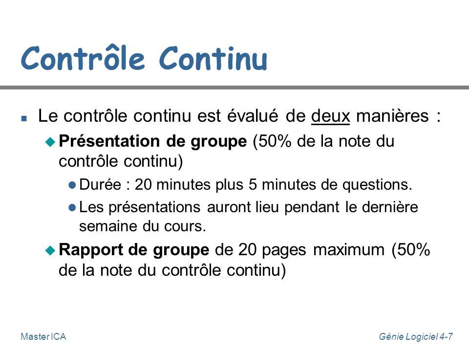 Contrôle Continu Le contrôle continu est évalué de deux manières :