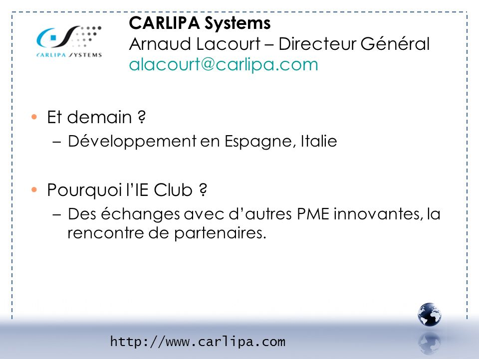 Arnaud Lacourt – Directeur Général alacourt@carlipa.com