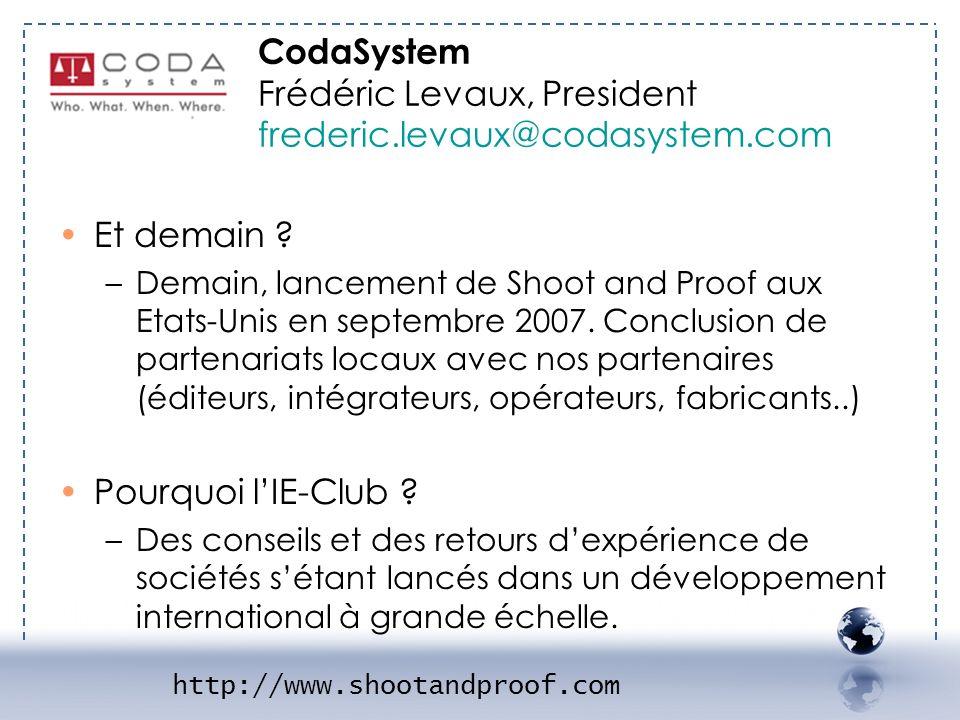 DA SYSTEM 2 CodaSystem Frédéric Levaux, President frederic.levaux@codasystem.com. Et demain