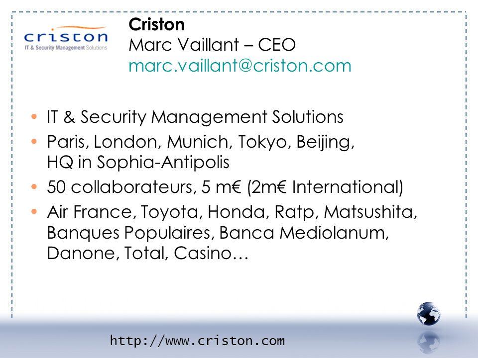 - CRISTON 1 Criston Marc Vaillant – CEO marc.vaillant@criston.com