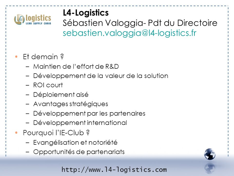 - L4-Logistics 2 L4-Logistics Sébastien Valoggia- Pdt du Directoire