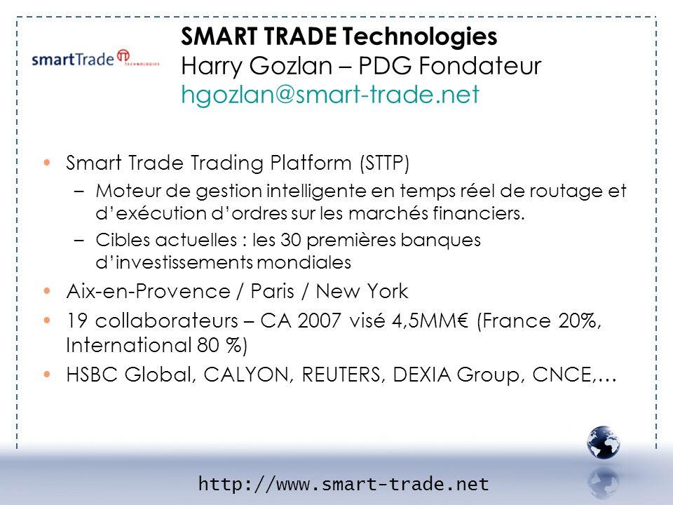 SMART TRADE Technologies Harry Gozlan – PDG Fondateur hgozlan@smart-trade.net