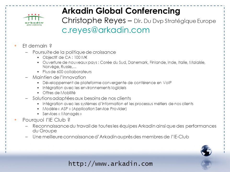 Arkadin Global Conferencing Christophe Reyes – Dir