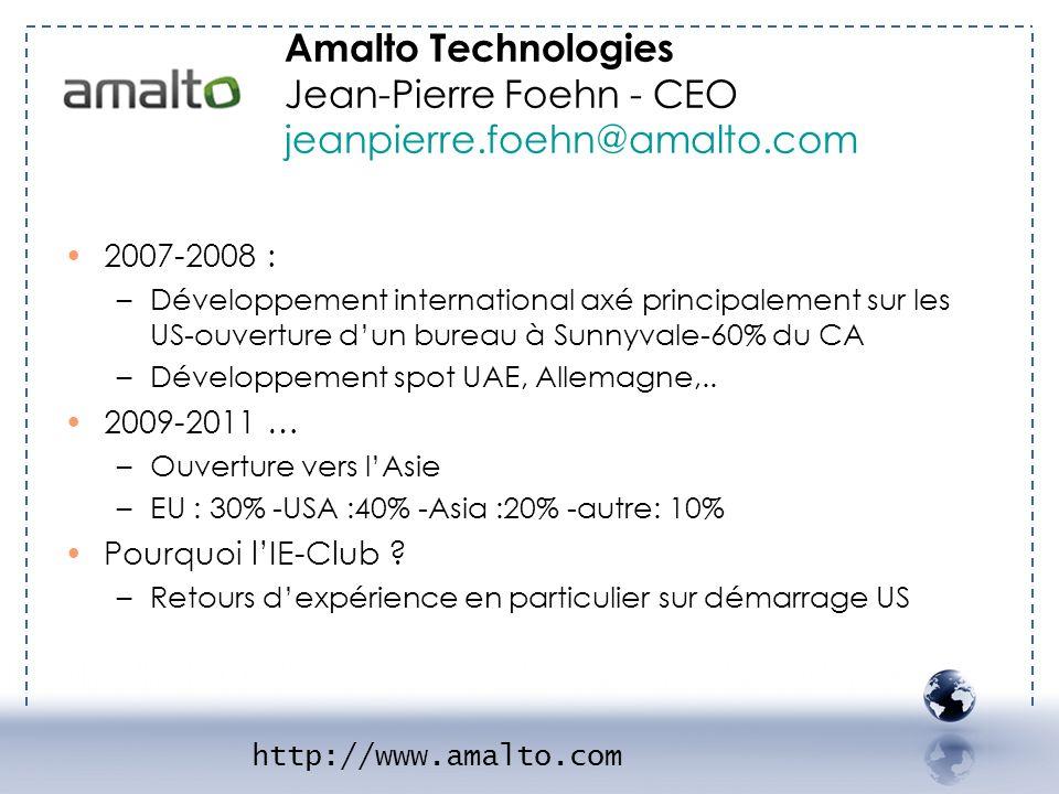 - AMALTO 2 Amalto Technologies Jean-Pierre Foehn - CEO jeanpierre.foehn@amalto.com. 2007-2008 :