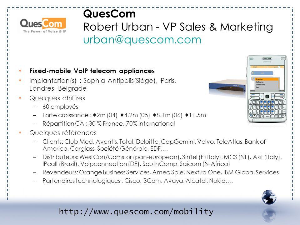 - QUESCOM 1 QuesCom Robert Urban - VP Sales & Marketing urban@quescom.com. Fixed-mobile VoIP telecom appliances.