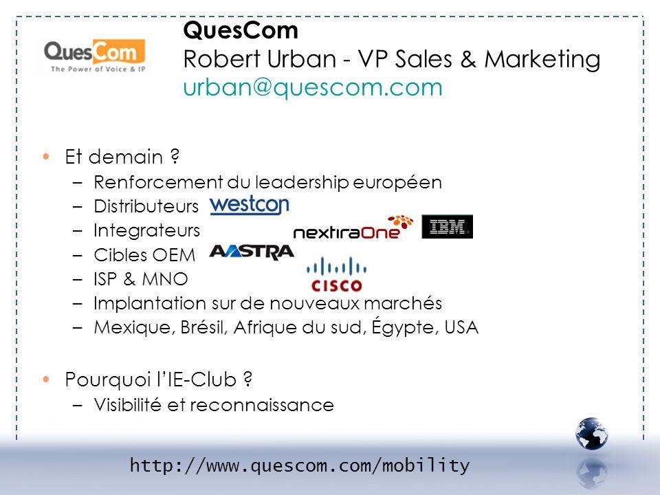 QuesCom Robert Urban - VP Sales & Marketing urban@quescom.com