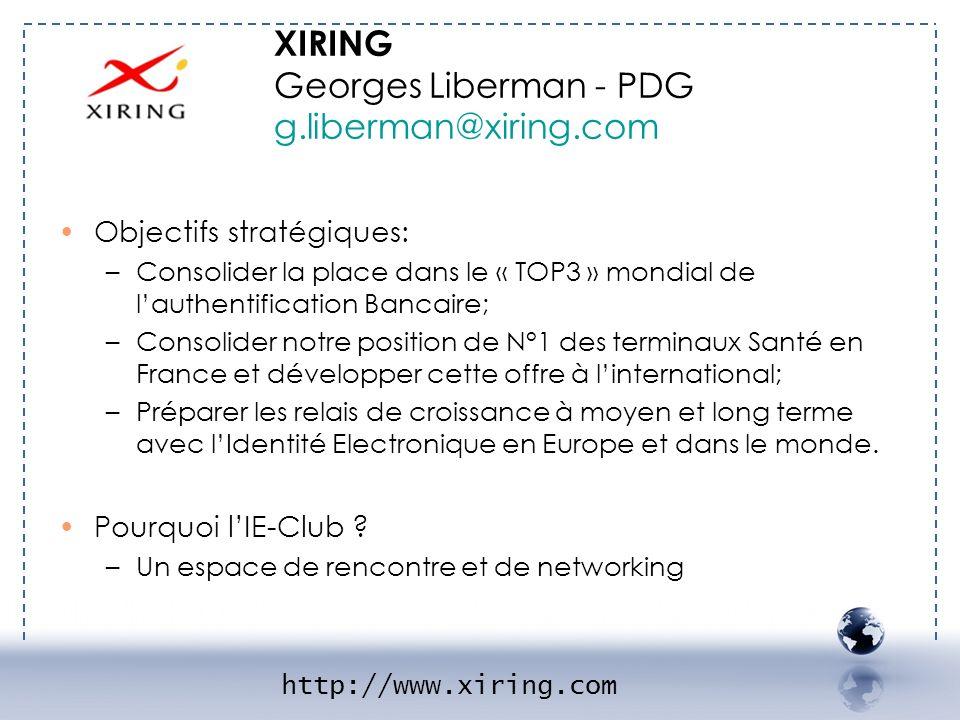 - XIRING 2 XIRING Georges Liberman - PDG g.liberman@xiring.com