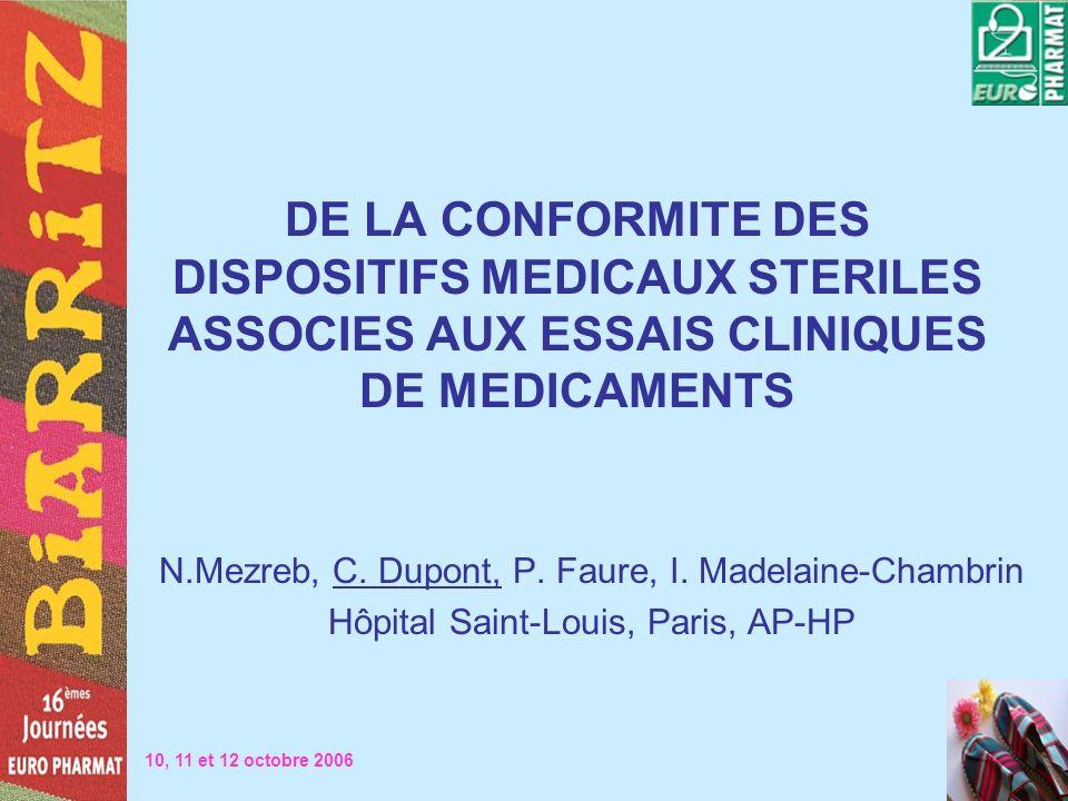 DE LA CONFORMITE DES DISPOSITIFS MEDICAUX STERILES ASSOCIES AUX ESSAIS CLINIQUES DE MEDICAMENTS