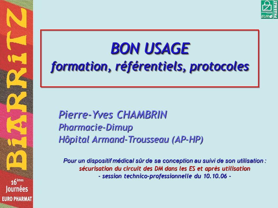 BON USAGE formation, référentiels, protocoles