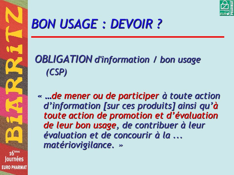 BON USAGE : DEVOIR OBLIGATION d information / bon usage (CSP)