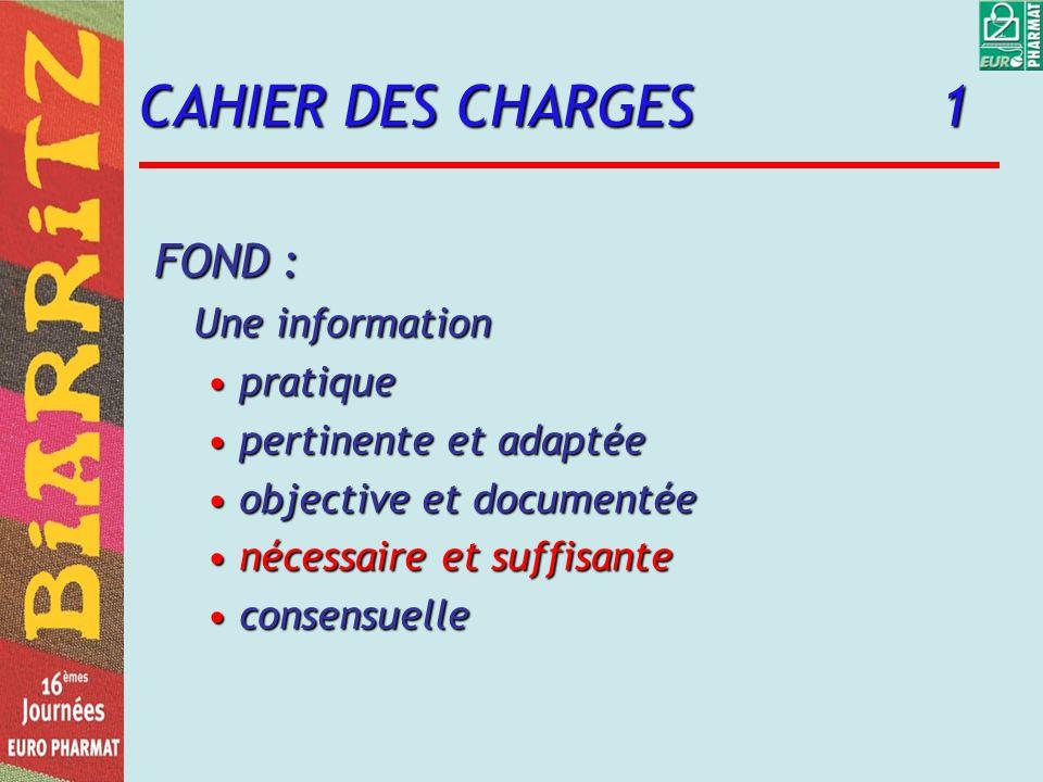CAHIER DES CHARGES 1 FOND : Une information pratique