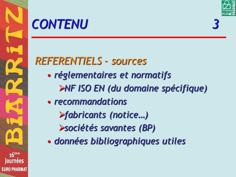 CONTENU 3 REFERENTIELS - sources réglementaires et normatifs