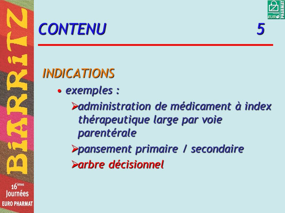 CONTENU 5 INDICATIONS exemples :