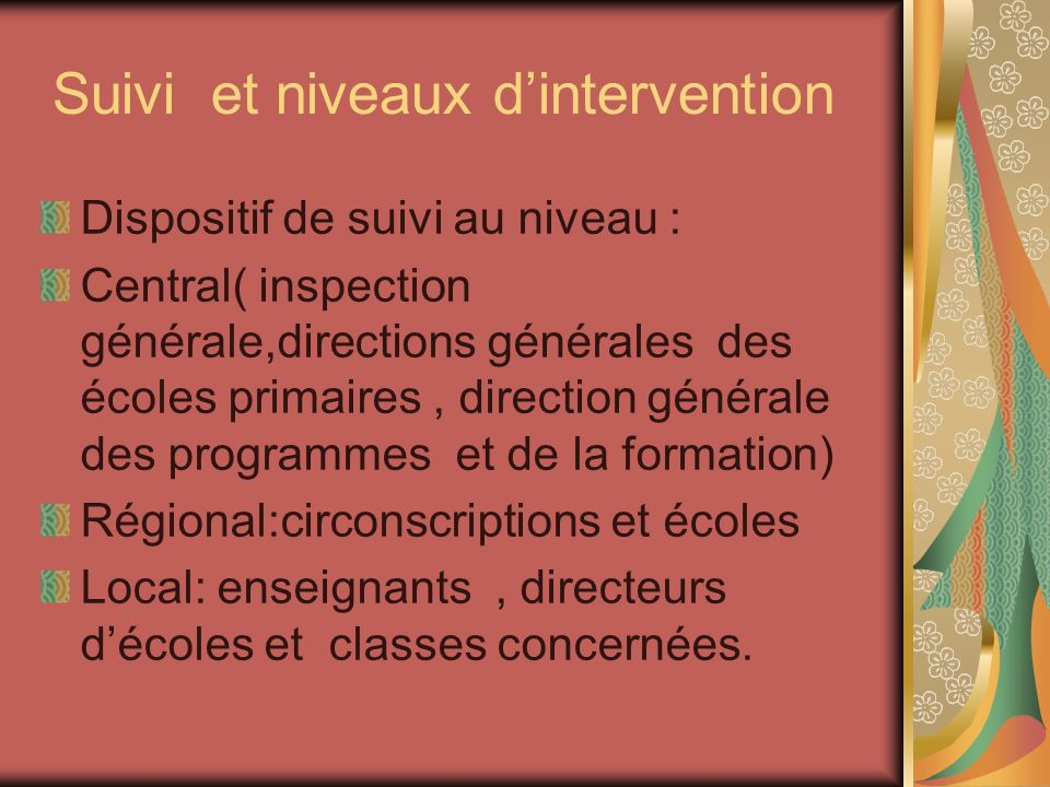 Suivi et niveaux d'intervention