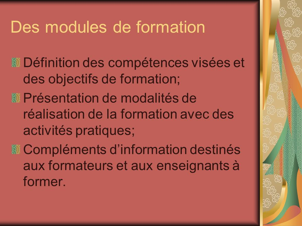 Des modules de formation