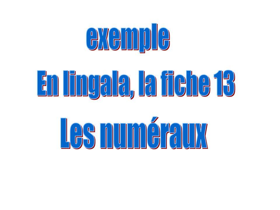 exemple En lingala, la fiche 13 Les numéraux