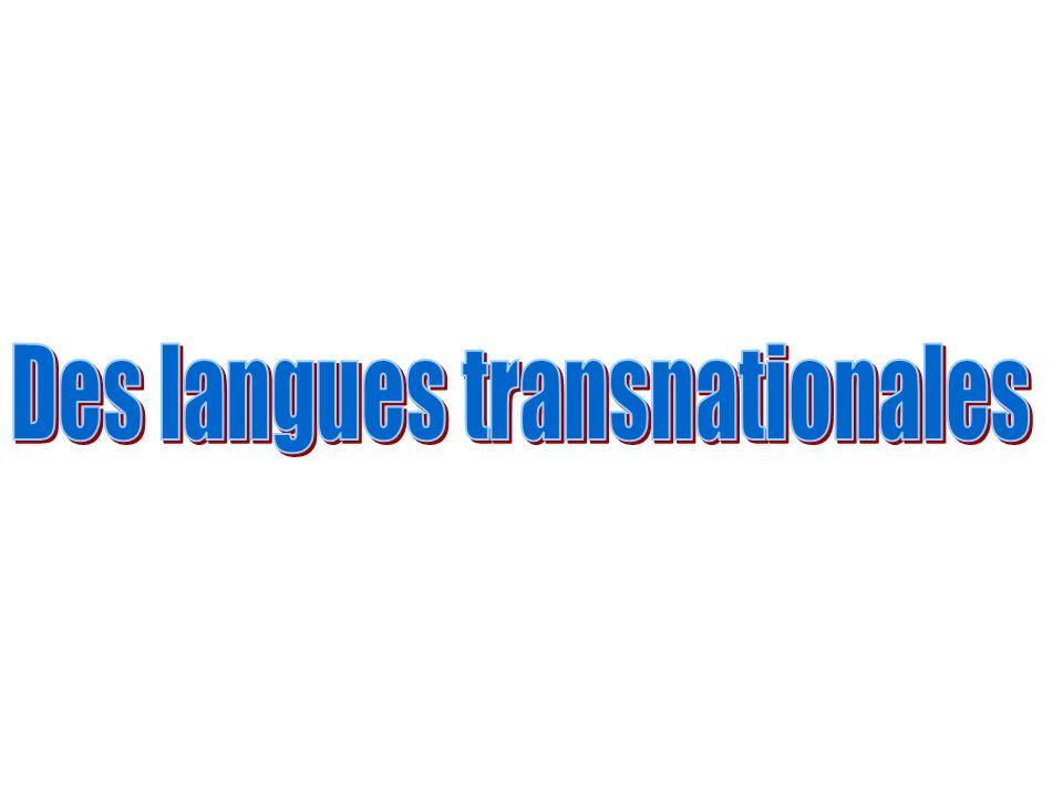 Des langues transnationales