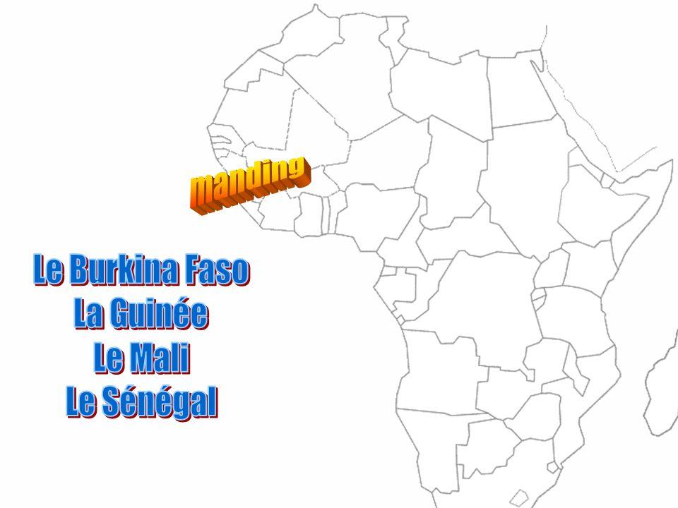 manding Le Burkina Faso La Guinée Le Mali Le Sénégal