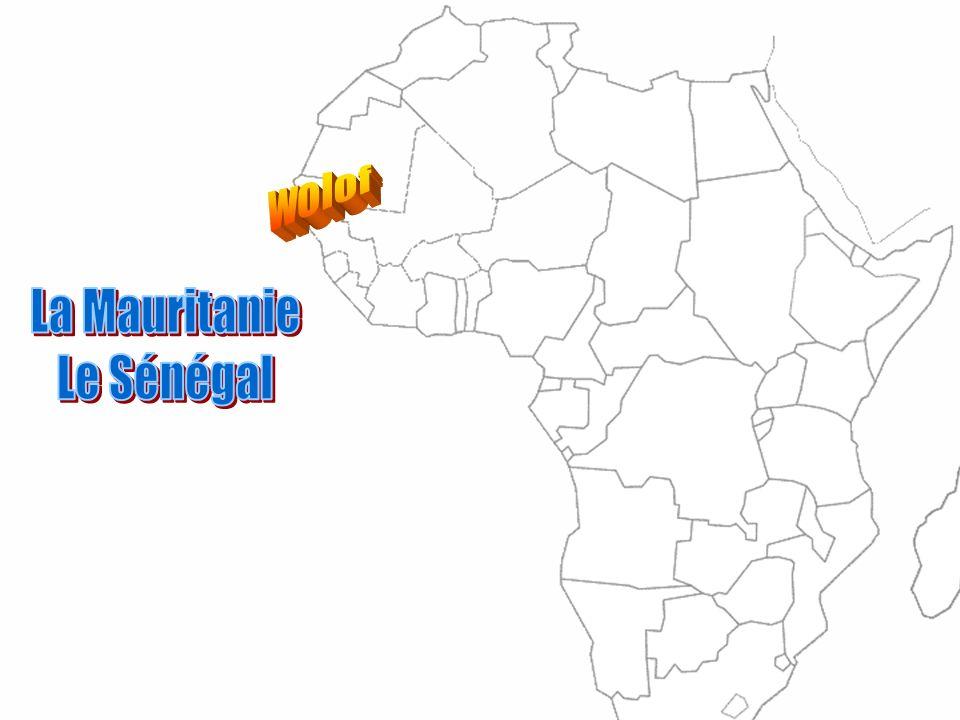 wolof La Mauritanie Le Sénégal