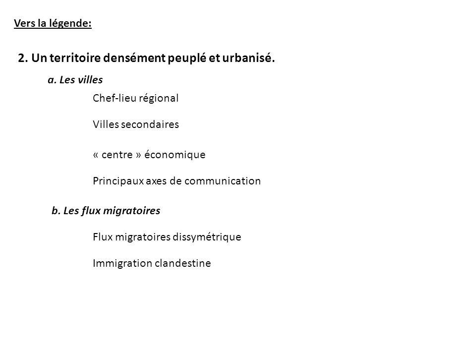2. Un territoire densément peuplé et urbanisé.