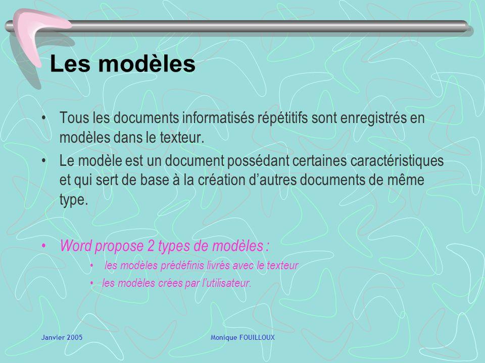 Les modèles Tous les documents informatisés répétitifs sont enregistrés en modèles dans le texteur.