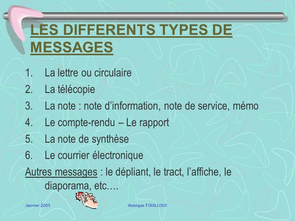 LES DIFFERENTS TYPES DE MESSAGES
