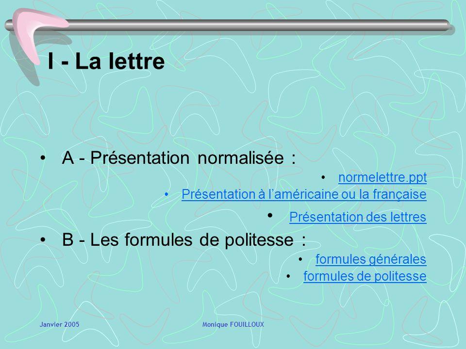 I - La lettre A - Présentation normalisée : Présentation des lettres