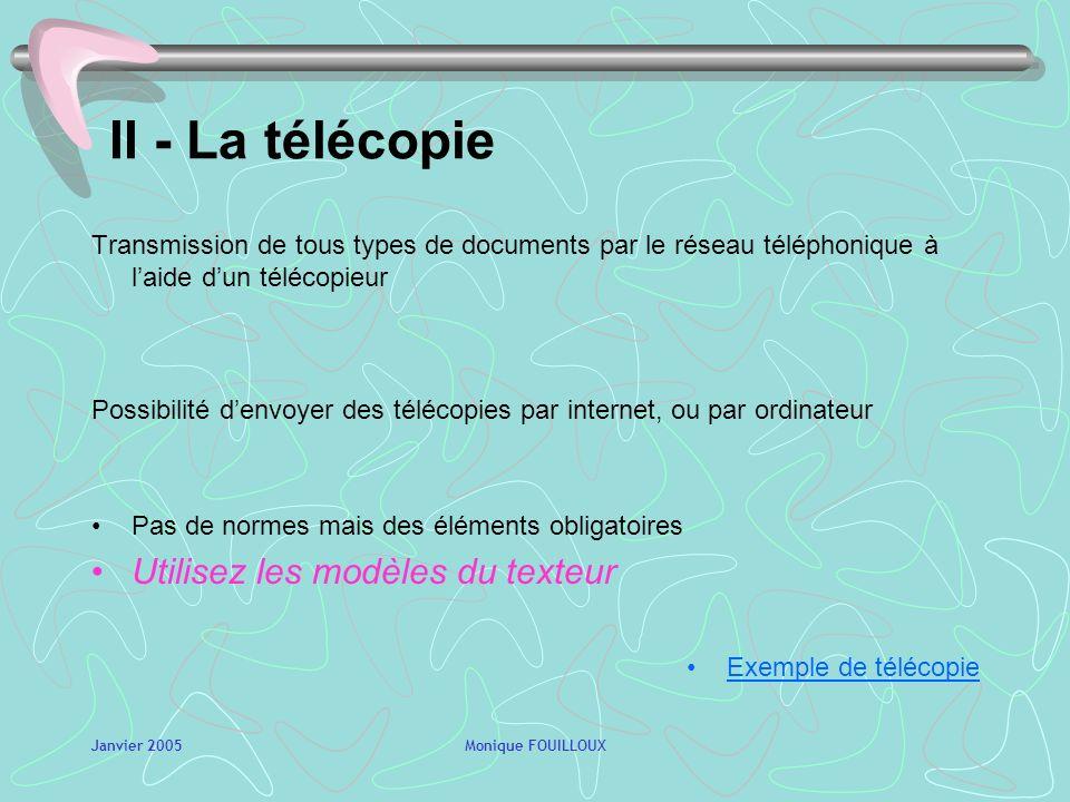 II - La télécopie Utilisez les modèles du texteur