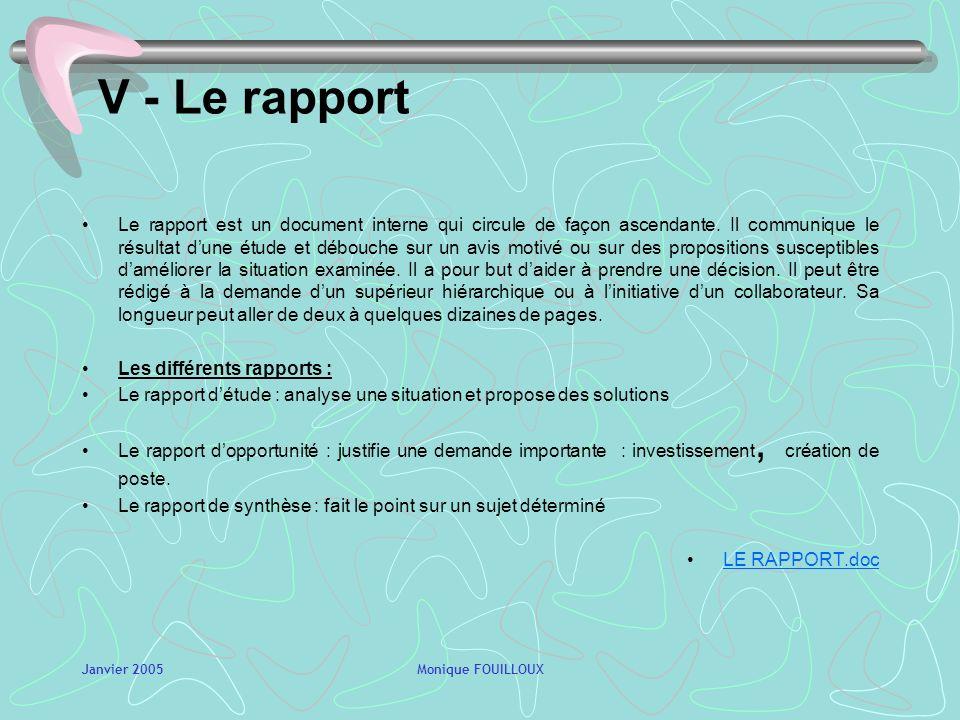 V - Le rapport