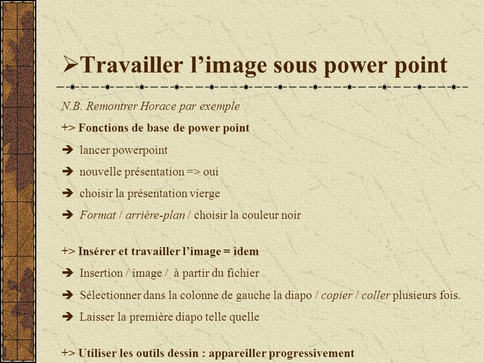 Travailler l'image sous power point