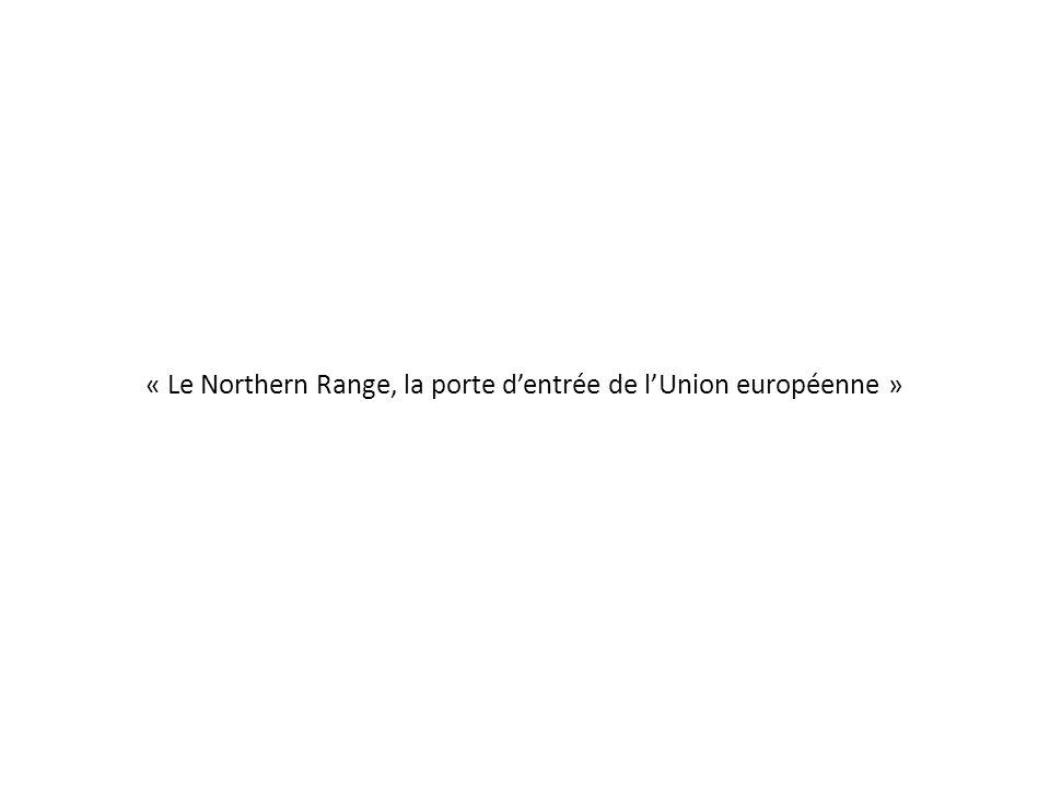 « Le Northern Range, la porte d'entrée de l'Union européenne »