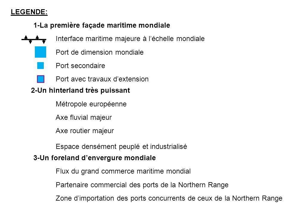 LEGENDE:1-La première façade maritime mondiale. Interface maritime majeure à l'échelle mondiale. Port de dimension mondiale.