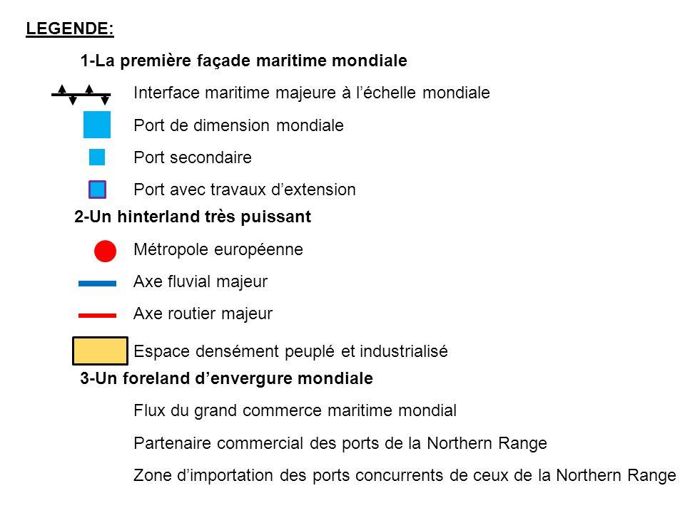 LEGENDE: 1-La première façade maritime mondiale. Interface maritime majeure à l'échelle mondiale. Port de dimension mondiale.