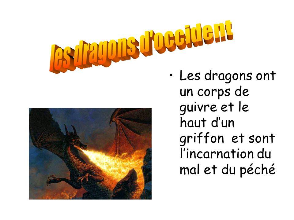 les dragons d occident Les dragons ont un corps de guivre et le haut d'un griffon et sont l'incarnation du mal et du péché.