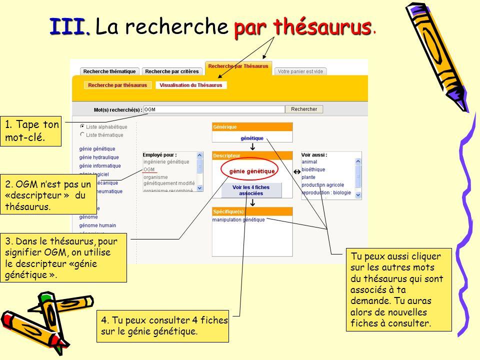 III. La recherche par thésaurus.