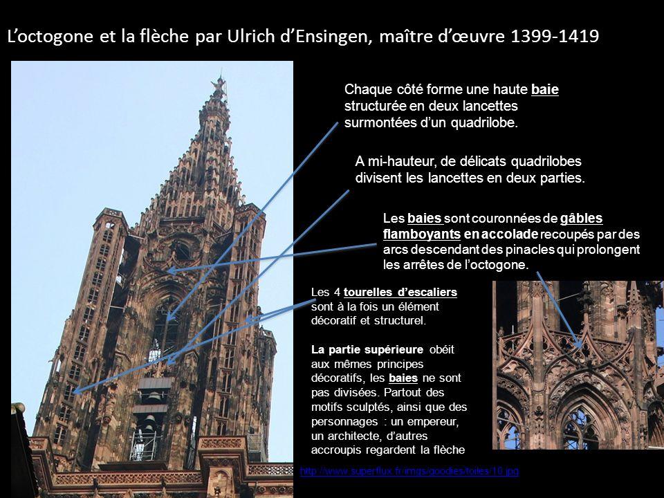 L'octogone et la flèche par Ulrich d'Ensingen, maître d'œuvre 1399-1419