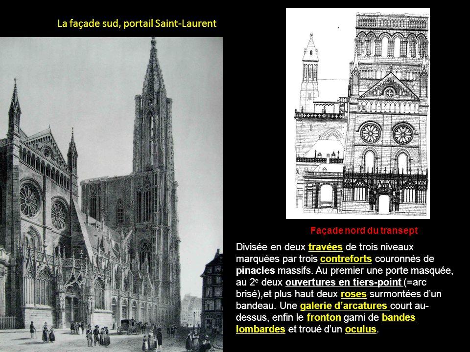 La façade sud, portail Saint-Laurent