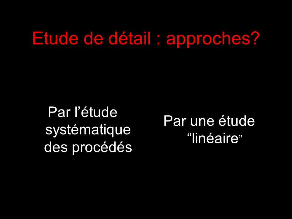 Etude de détail : approches