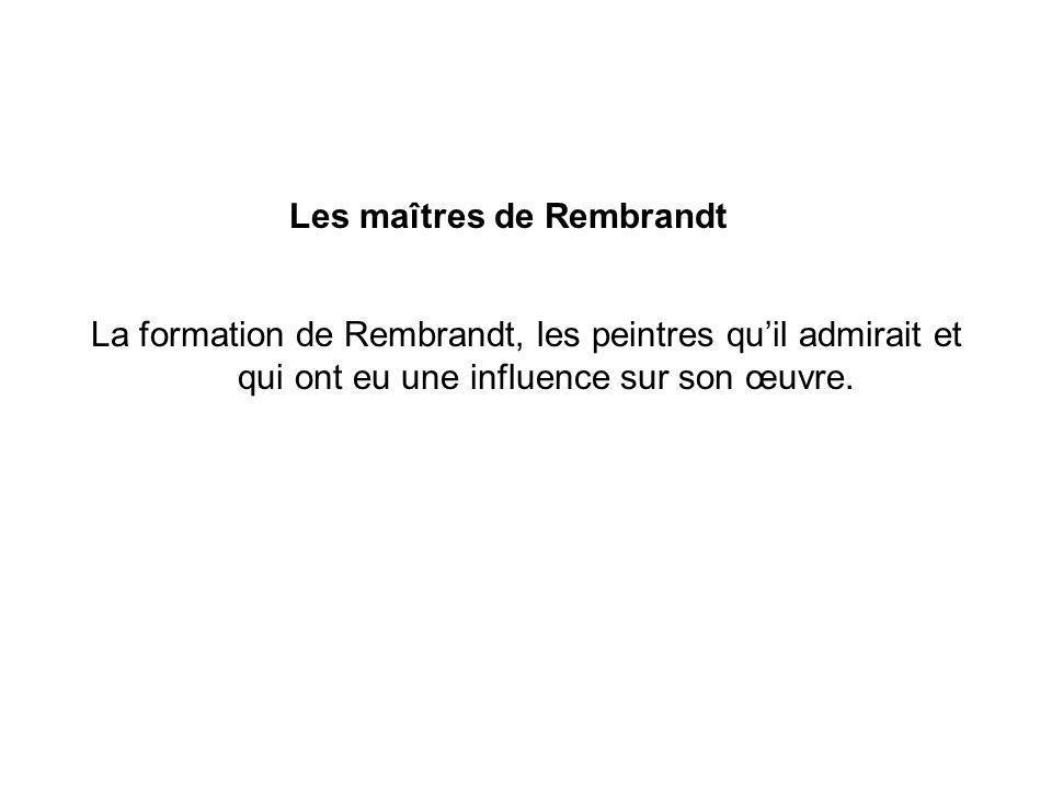 Les maîtres de Rembrandt